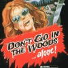 dontgointhewoods