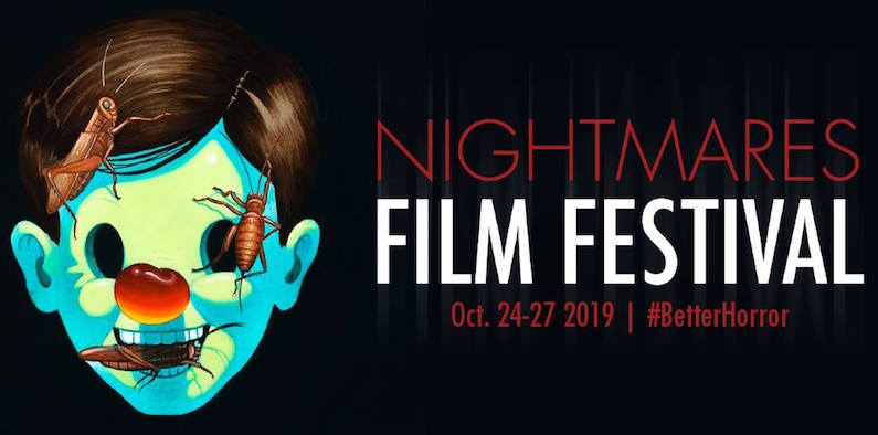 NIGHTMARES FILM FESTIVAL Celebrates 4th Year with Stellar Line-up
