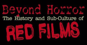 Beyond Horror: The History of Red Films (2019)