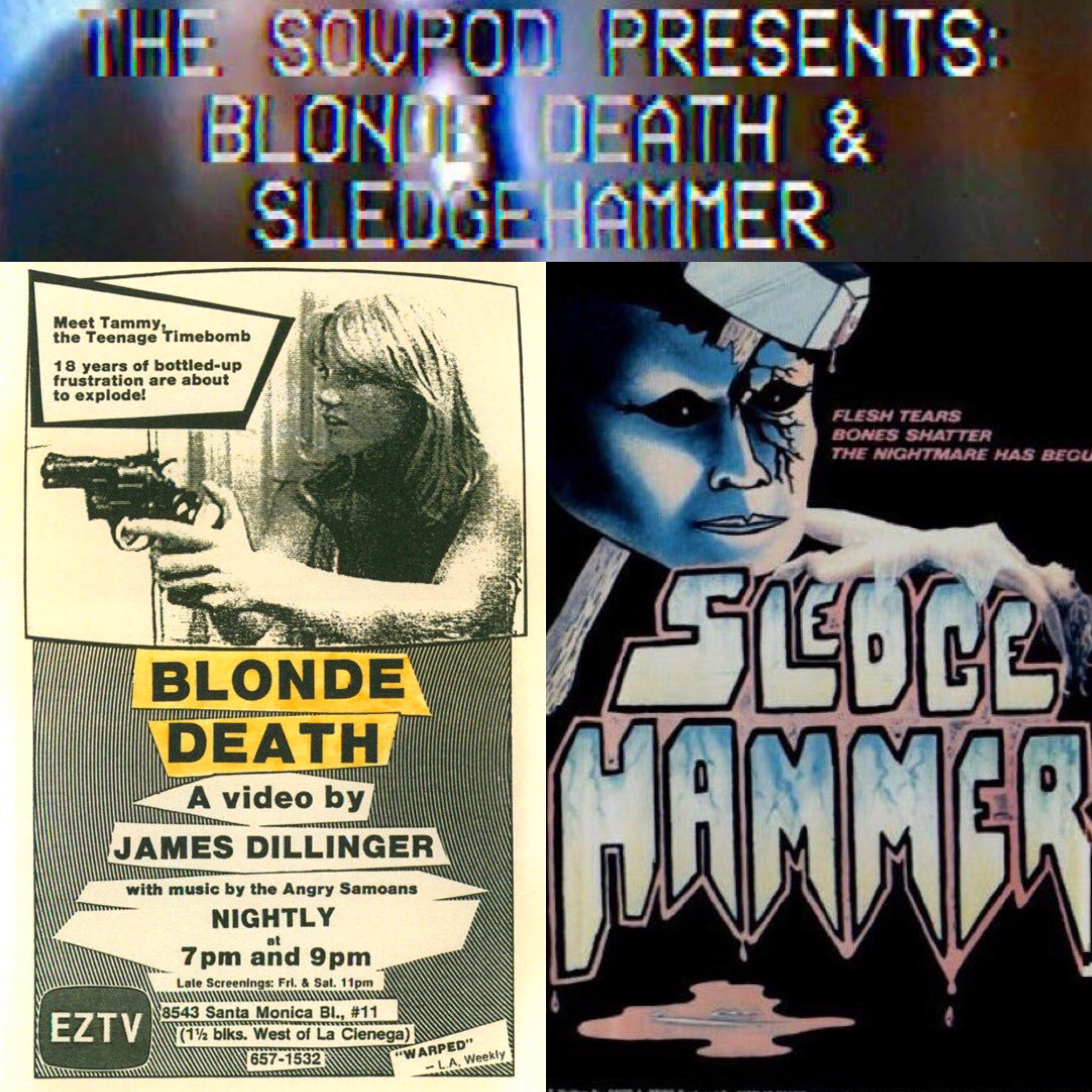 The SOVPOD: Episode Two (aka Slightly Hammered Blondes)