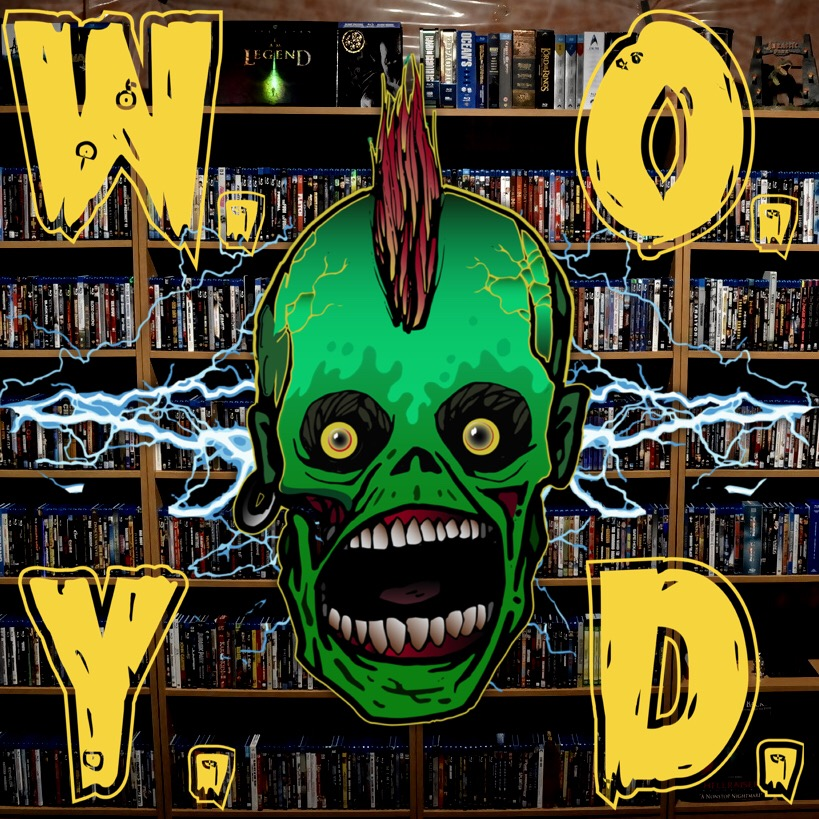 WOYD and Stuff. The Fifth Screamcast Episode of 2019.