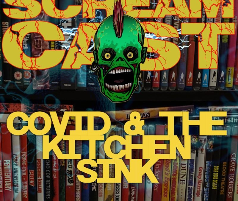 COVID & The Kitchen Sink